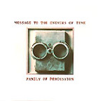 Family Of Percussion - Message To The Enemies Of Time