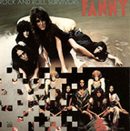 Fanny (US) - Rock And Roll Survivors