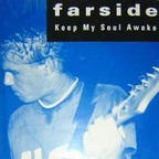Farside - Keep My Soul Awake