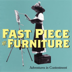 Fast Piece Of Furniture - Adventures In Contentment