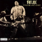 Fat Joe - Jealous One's Envy