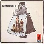 Fat Mattress - Fat Mattress II