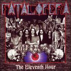 Fatal Opera - The Eleventh Hour