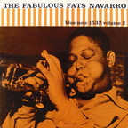 Fats Navarro - The Fabulous Fats Navarro · Volume 2
