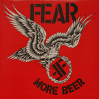Fear - More Beer