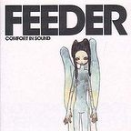 Feeder - Comfort In Sound