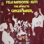Fela Ransome-Kuti And The Africa '70 - Live!