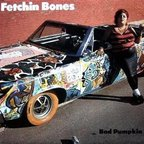 Fetchin Bones - Bad Pumpkin