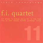 F.I. Quartet - Live At Free Music XXVII Antwerp, 2000