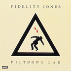 Fidelity Jones - Piltdown Lad