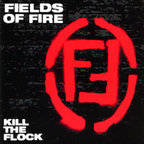 Fields Of Fire - Kill The Flock