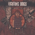 Fighting Dogs - s/t