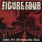 Figure Four - When It's All Said And Done