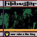 Filibuster - New Ruler & The King
