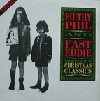 Filthy Phil And Fast Eddie - Naughty Old Santa's Christmas Classics