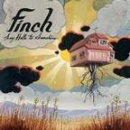 Finch (US) - Say Hello To Sunshine