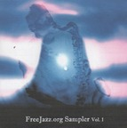 Fire And Flux - FreeJazz.org Sampler Vol. 1