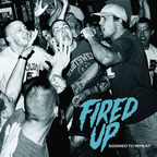 Fired Up - Doomed To Repeat