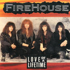 Firehouse - Love Of A Lifetime