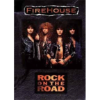 Firehouse - Rock On The Road
