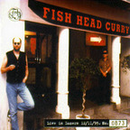 Fish - Fish Head Curry · Live In Luzern 12/11/95.