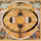 Fishbone - Give A Monkey A Brain And He'll Swear He's The Center Of The Universe