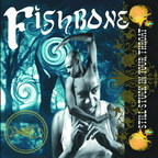 Fishbone - Still Stuck In Your Throat