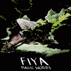 Fiya - Magic Words