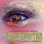 Fizzy Bangers - Blockbuster · A 70's Glitter Glam Rock Experience