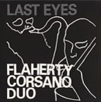Flaherty Corsano Duo - Last Eyes