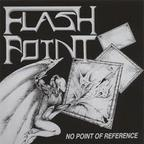 Flashpoint - No Point Of Reference