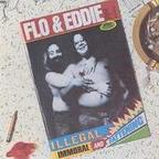 Flo & Eddie - Illegal, Immoral And Fattening