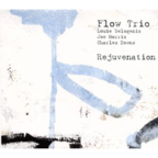 Flow Trio - Rejuvenation