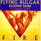 Flying Bulgar Klezmer Band - Fire