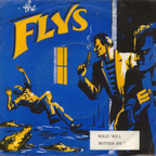 Flys - What Will Mother Say?