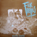 Folk Devils - Beautiful Monster