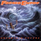 Forced Entry (US) - Uncertain Future