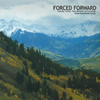 Forced Forward - s/t