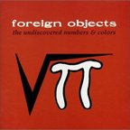 Foreign Objects (US 1) - The Undiscovered Numbers & Colors