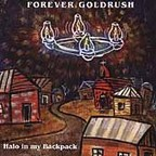 Forever Goldrush - Halo In My Backpack