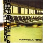 Forstella Ford - Relics Of An Unseen Life