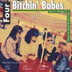 Four Bitchin' Babes - Fax It! Charge It! Don't Ask Me What's For Dinner!