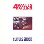 Four Walls Falling - Culture Shock