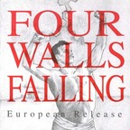 Four Walls Falling - European Release