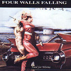 Four Walls Falling - Food For Worms
