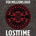 Fox Millions Duo - Lost Time