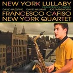 Francesco Cafiso New York Quartet - New York Lullaby