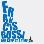 Francis Rossi - One Step At A Time