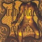 Frank Black And The Catholics - s/t