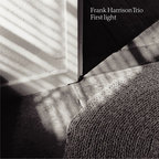 Frank Harrison Trio - First Light